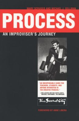 Process: An Improviser's Journey