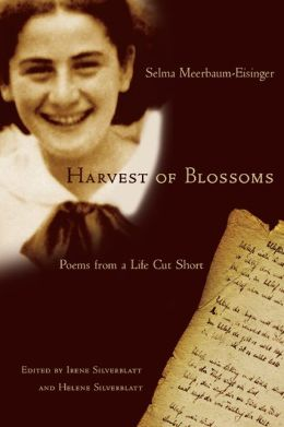 Harvest of Blossoms: Poems from a Life Cut Short