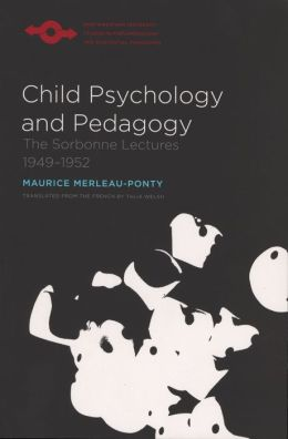Child Psychology and Pedagogy: The Sorbonne Lectures 1949-1952