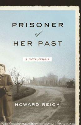 Prisoner of Her Past: A Son's Memoir
