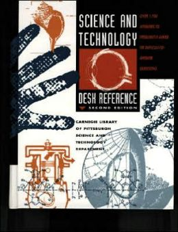 Science and Technology Desk Reference