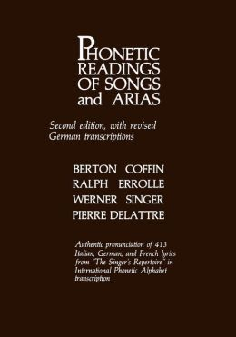 Phonetic Readings Of Songs And Arias