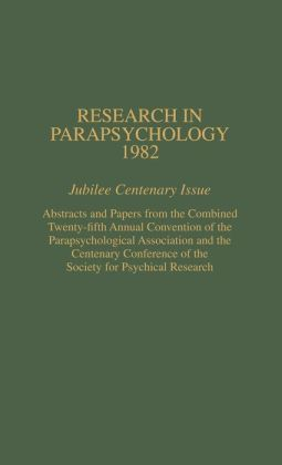 Research In Parapsychology 1982