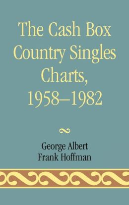 Cash Box Country Singles Charts, 1958-1982