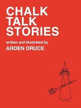 Chalk Talk Stories