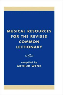 Musical Resources for the Revised Common Lectionary