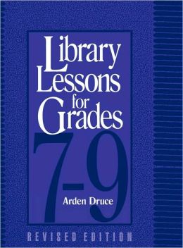 Library Lessons for Grades 7-9