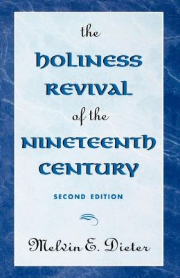 Holiness Revival Of The Nineteenth Century
