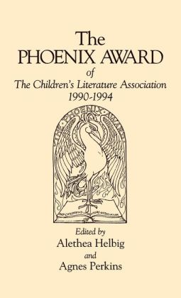 The Phoenix Award of the Children's Literature Association, 1990-1994