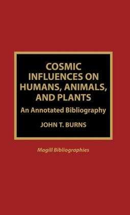 Cosmic Influences On Humans, Animals, And Plants