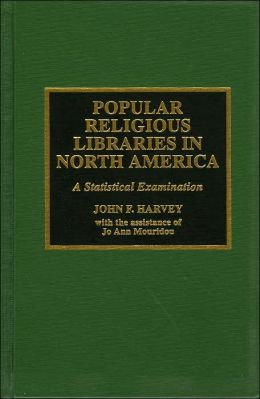 Popular Religious Libraries in North America: A Statistical Examination