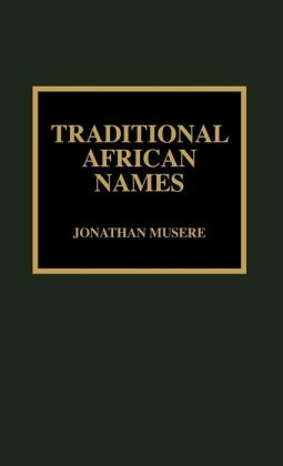 Traditional African Names