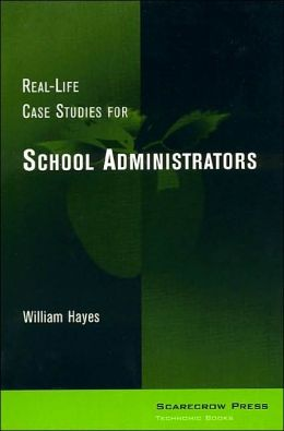 Real-Life Case Studies for School Administrators