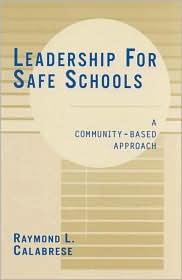 Leadership for Safe Schools: A Community-Based Approach