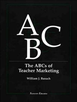 The ABCs of Teacher Marketing