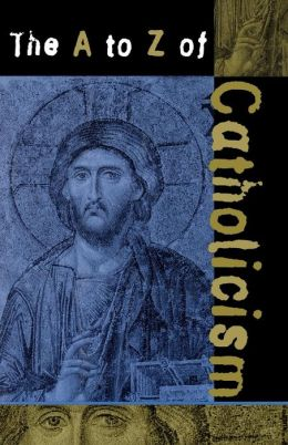 A to Z of Catholicism