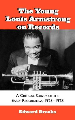 Young Louis Armstrong On Records