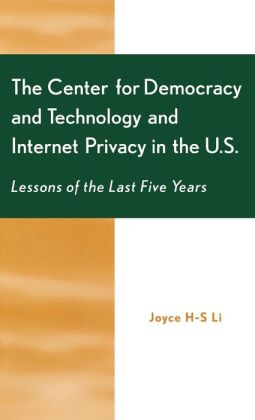 Center For Democracy And Technology And Internet Privacy In The U.S.
