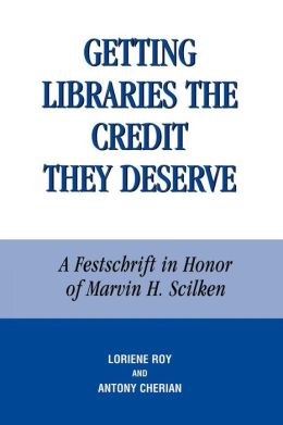 Getting Libraries The Credit They Deserve