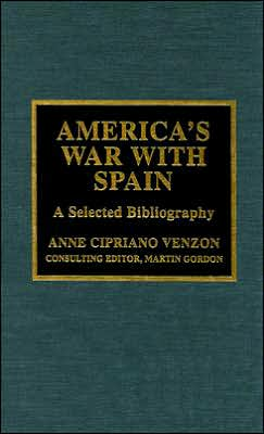 America's War with Spain: A Selected Bibliography