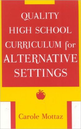 Quality High School Curriculum for Alternative Settings
