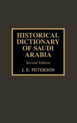 Historical Dictionary Of Saudi Arabia