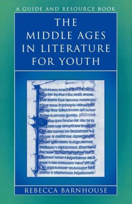 Middle Ages In Literature For Youth