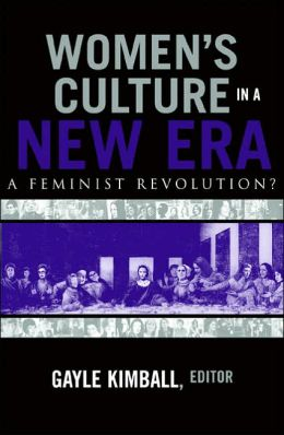 Women's Culture in a New ERA: A Feminist Revolution?