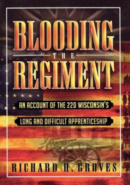 Blooding The Regiment