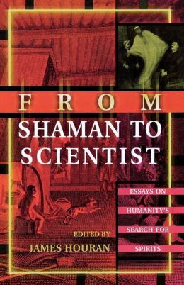 From Shaman To Scientist