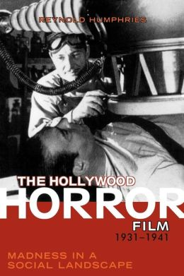 Hollywood Horror Film, 1931-1941