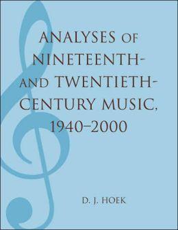 Analyses of Nineteenth- and Twentieth-Century Music, 1940-2000