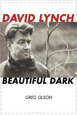 David Lynch: Beautiful Dark
