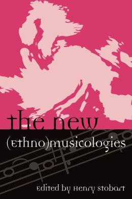 New (Ethno)Musicologies