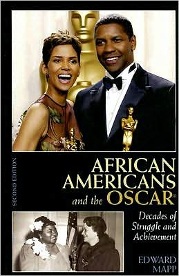 African Americans and the Oscar: Decades of Struggle and Achievement