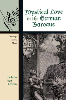 Mystical Love In The German Baroque
