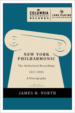 New York Philharmonic: The Authorized Recordings, 1917-2005