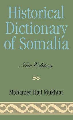 Historical Dictionary of Somalia
