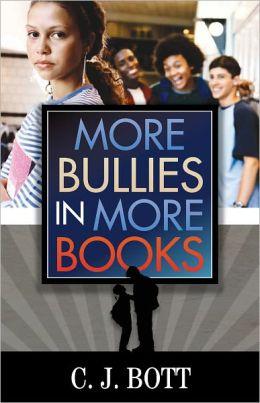 More Bullies in More Books