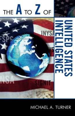 A To Z Of United States Intelligence