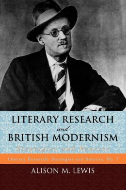 Literary Research And British Modernism