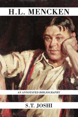H.L. Mencken: An Annotated Bibliography