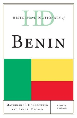 Historical Dictionary of Benin