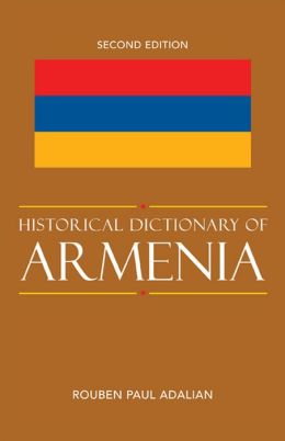 Historical Dictionary of Armenia