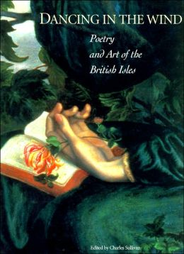 Dancing in the Wind: Poetry and Art of the British Isles