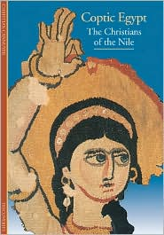 Coptic Egypt: The Christians of the Nile (Discoveries Series)
