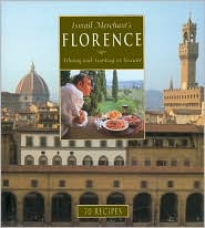 Ismail Merchant's Florence: Filming and Feasting in Tuscany