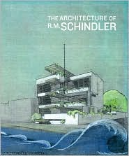 The Architecture of R. M. Schindler