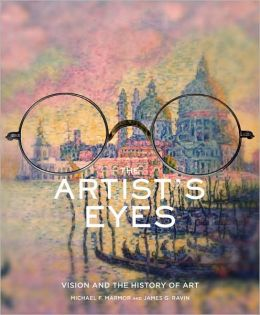 Artist's Eyes: Vision and the History of Art