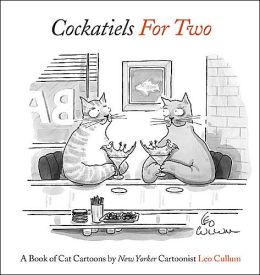 Cockatiels for Two: A Book of Cat Cartoons
